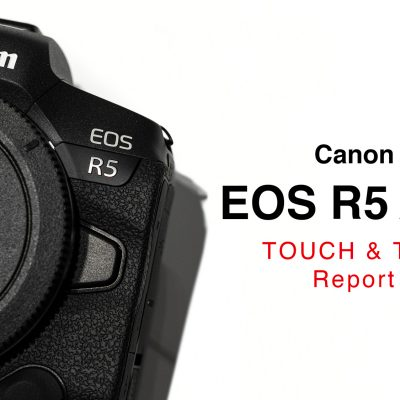 【Canon】EOS R5 / R6 先行展示 予約体験レポート