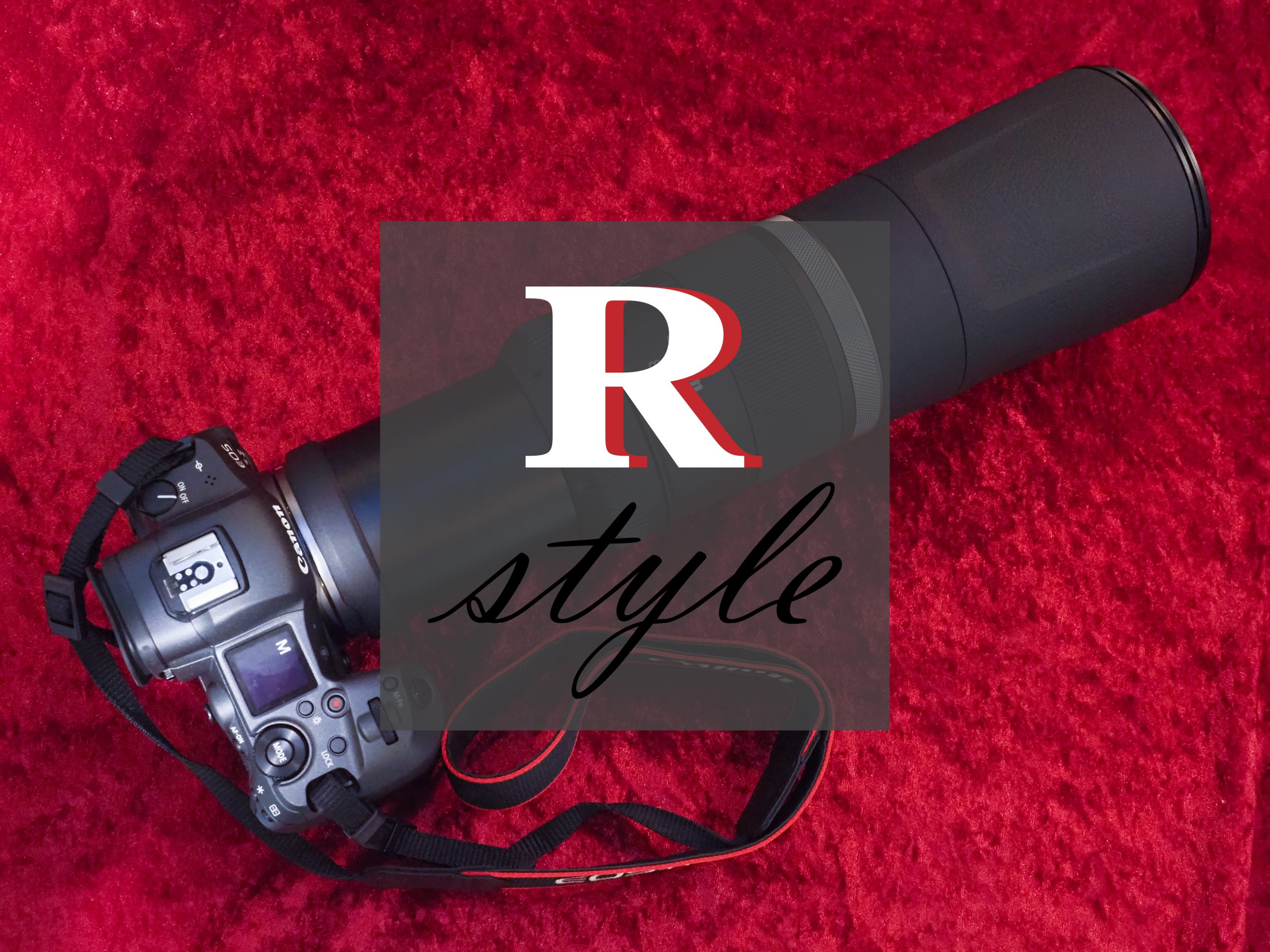 【Canon】R STYLE ~RF800mm F11 STM~
