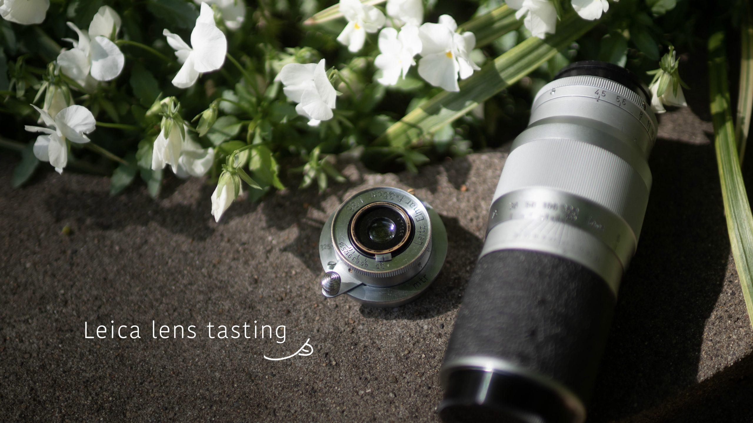 【Leica】Lens tasting 2