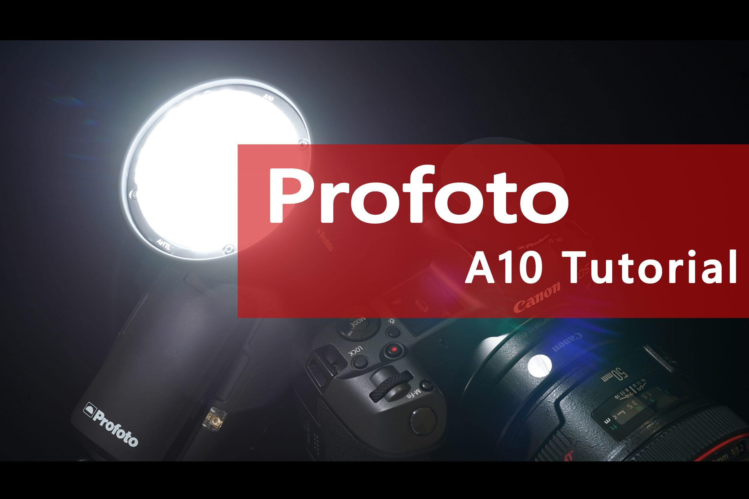 【Profoto】A10 Tutorial