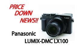 【Panasonic】LX100 値下げしました!!