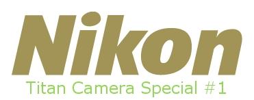 ニコンのチタンカメラ特集その1