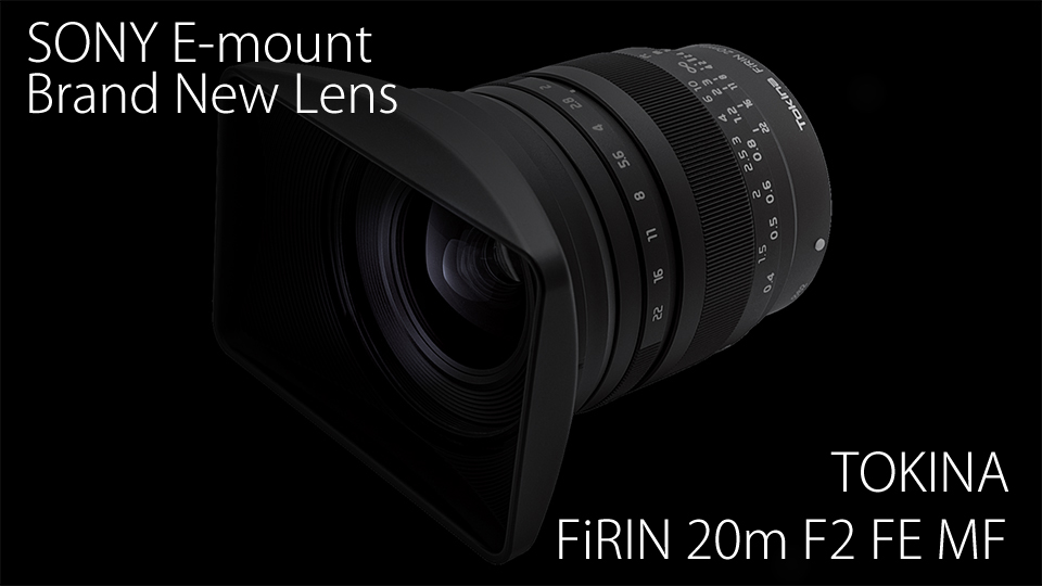 FiRIN 20mm F2 FE MF