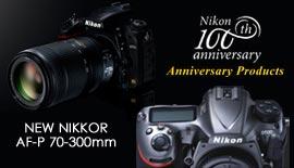 【Nikon】100周年記念モデルとAF-P 70-300mm F4.5-5.6E 本日発売!