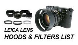 【Leica】 LENS HOODS & FILTERS LIST出来ました!