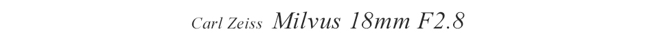 Carl Zeiss Milvus 18mm F2.8